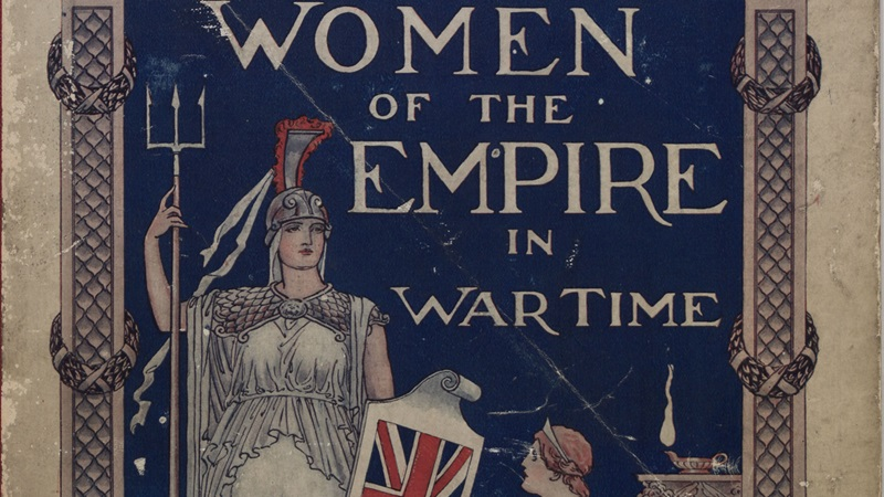 Crop of front cover for book titled Woman of the Empire in Wartime, with an illustration of the figure of Britannia, holding a trident spear and wearing armour