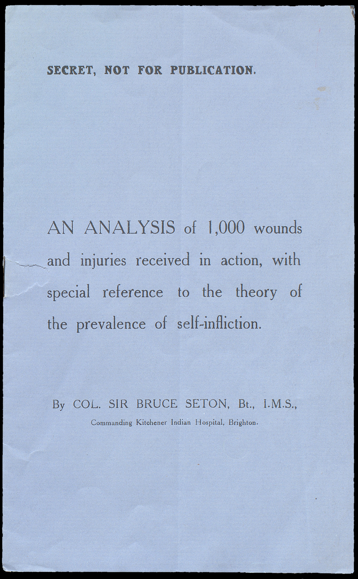 Colonel Bruce Seaton's report which found no evidence to support the theory of self-wounding among Indian soldiers.