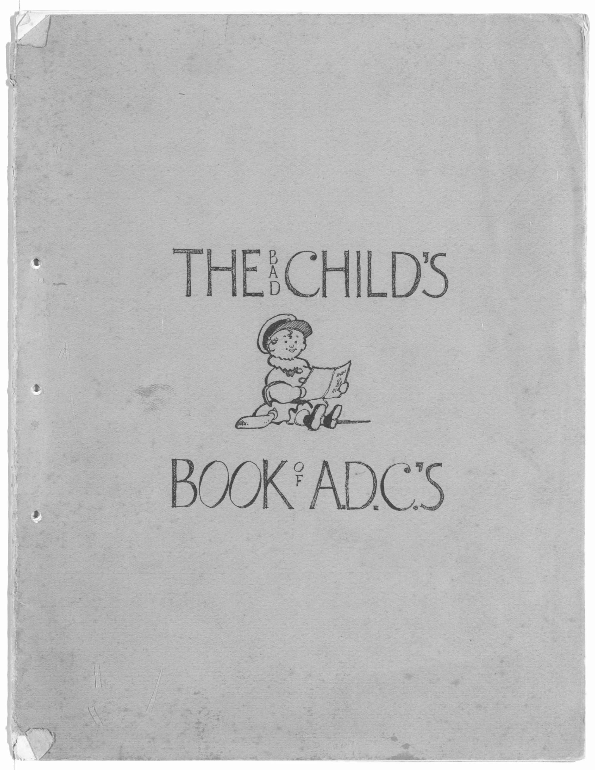 'The Bad Child's Book of A.D.C's' (Keyes Papers)