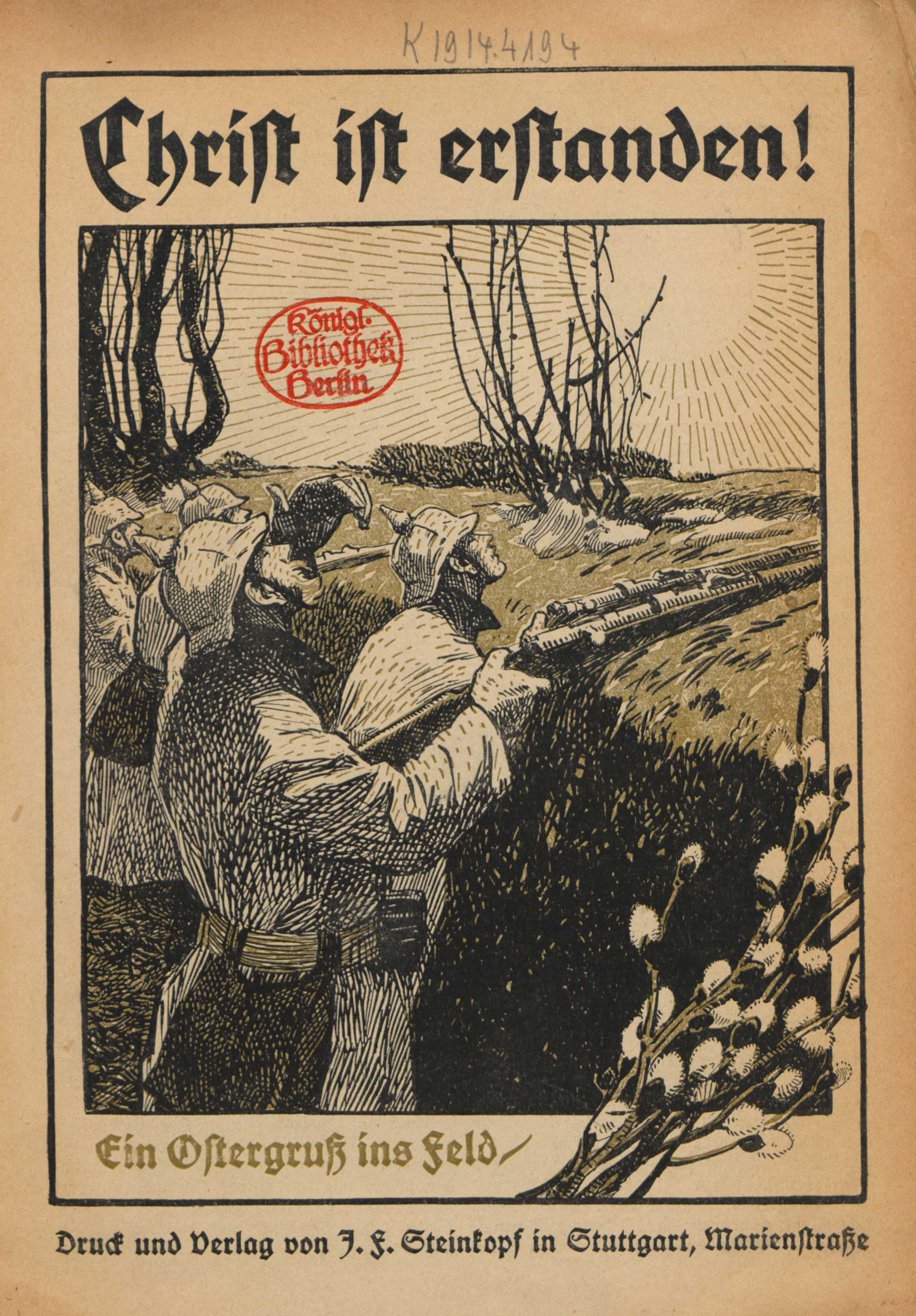 'Christ is risen!': Easter booklet, 1915. The energetic title glosses over the hardship of life in the trenches and emphasises the Christian promise of life after death.