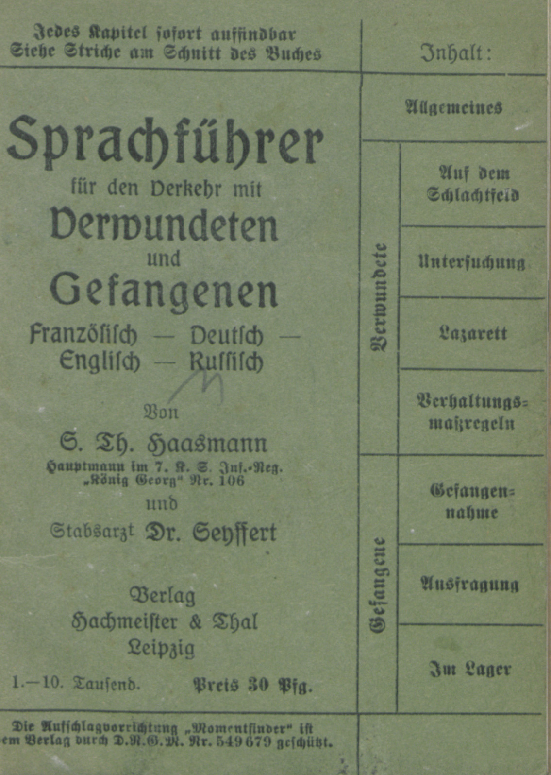 This multilingual phrasebook, published in 1914, helped German soldiers and hospital workers to communicate with non-German-speaking wounded or captured soldiers.