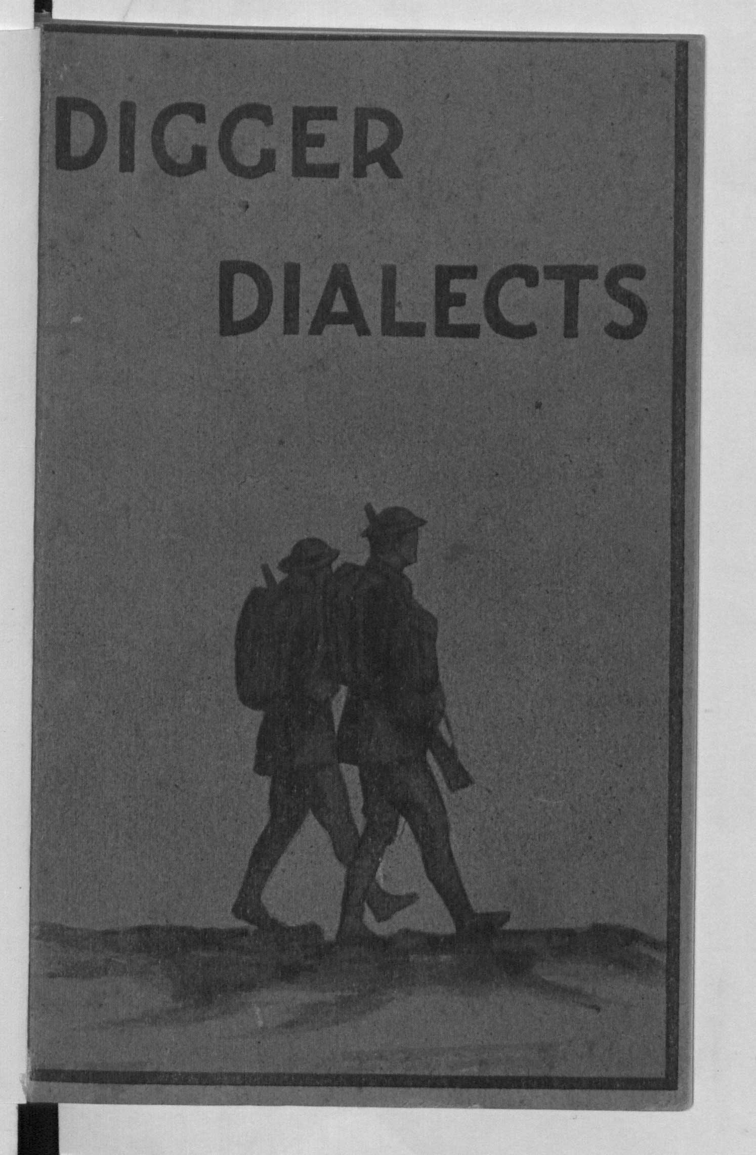 Digger dialects: a collection of slang phrases used by Australian soldiers on active service
