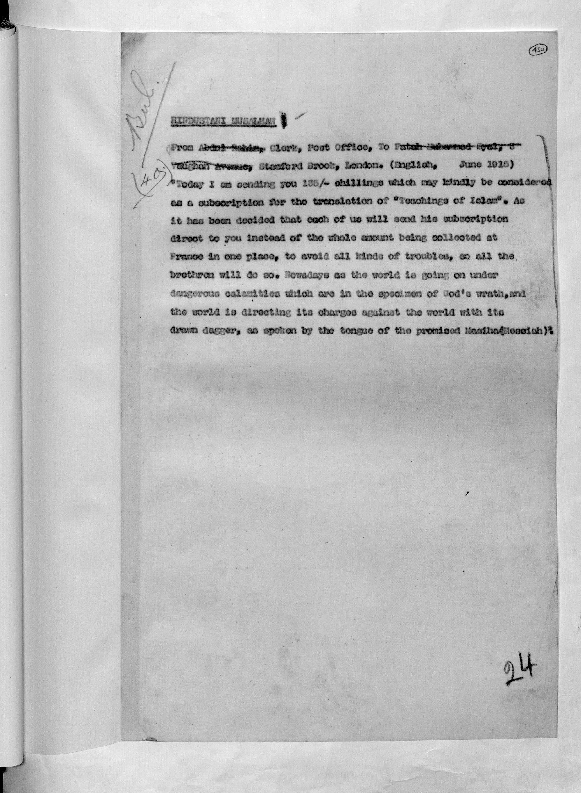 This letter by Indian Post Office clerk, Abdul Rahim, mentions a translation of the work 'The Teachings of Islam'. This was seen by the Censor of Indian Mail as an attempt to spread Islam in France.
