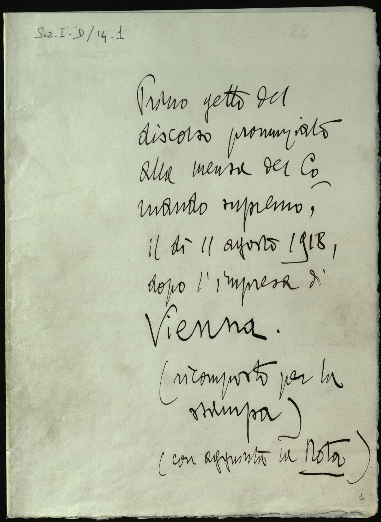 First drafts of the speech given at Supreme Command on 11 August 1918, after the flight over Vienna