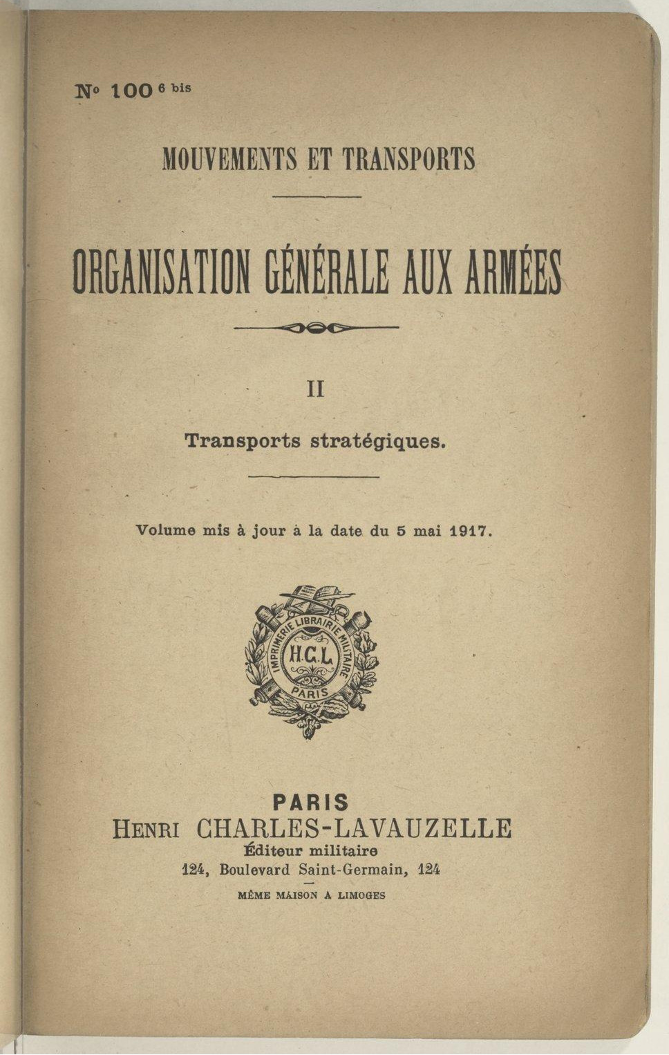 General organisation of the armies. Strategic transport