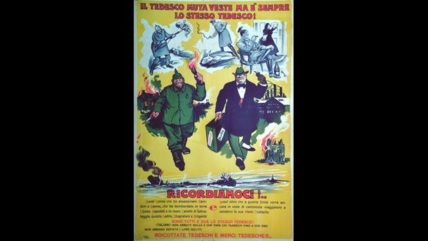 'The German changes clothes but he is always the same German! Remember!':  Italian poster, 1918, advising Italians never to forget the German atrocities.