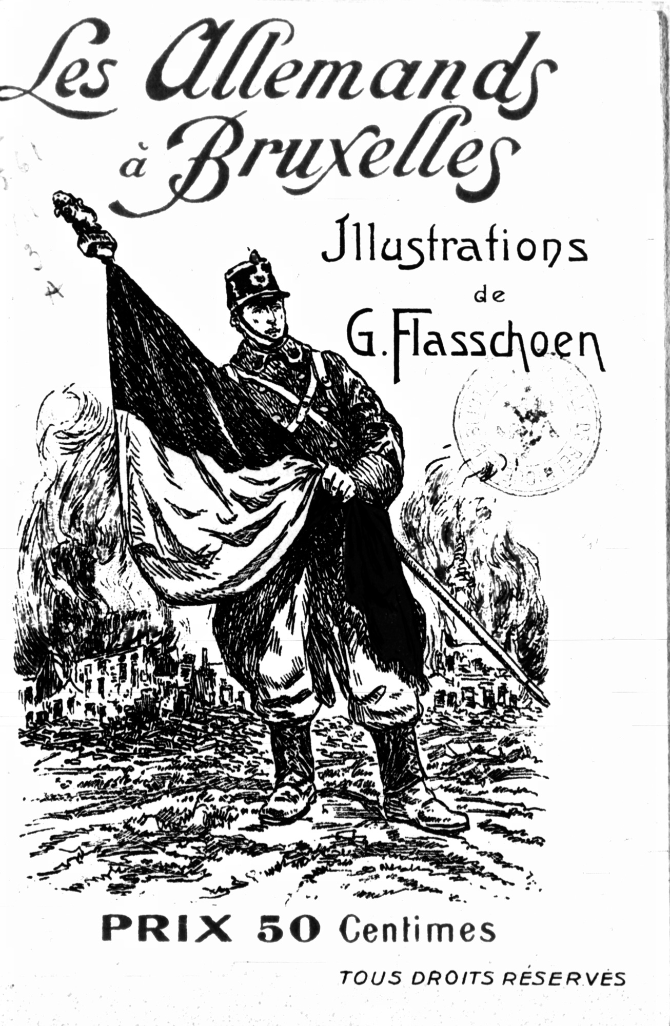 'The Germans in Brussels': Belgian propaganda leaflet from the end of the war.