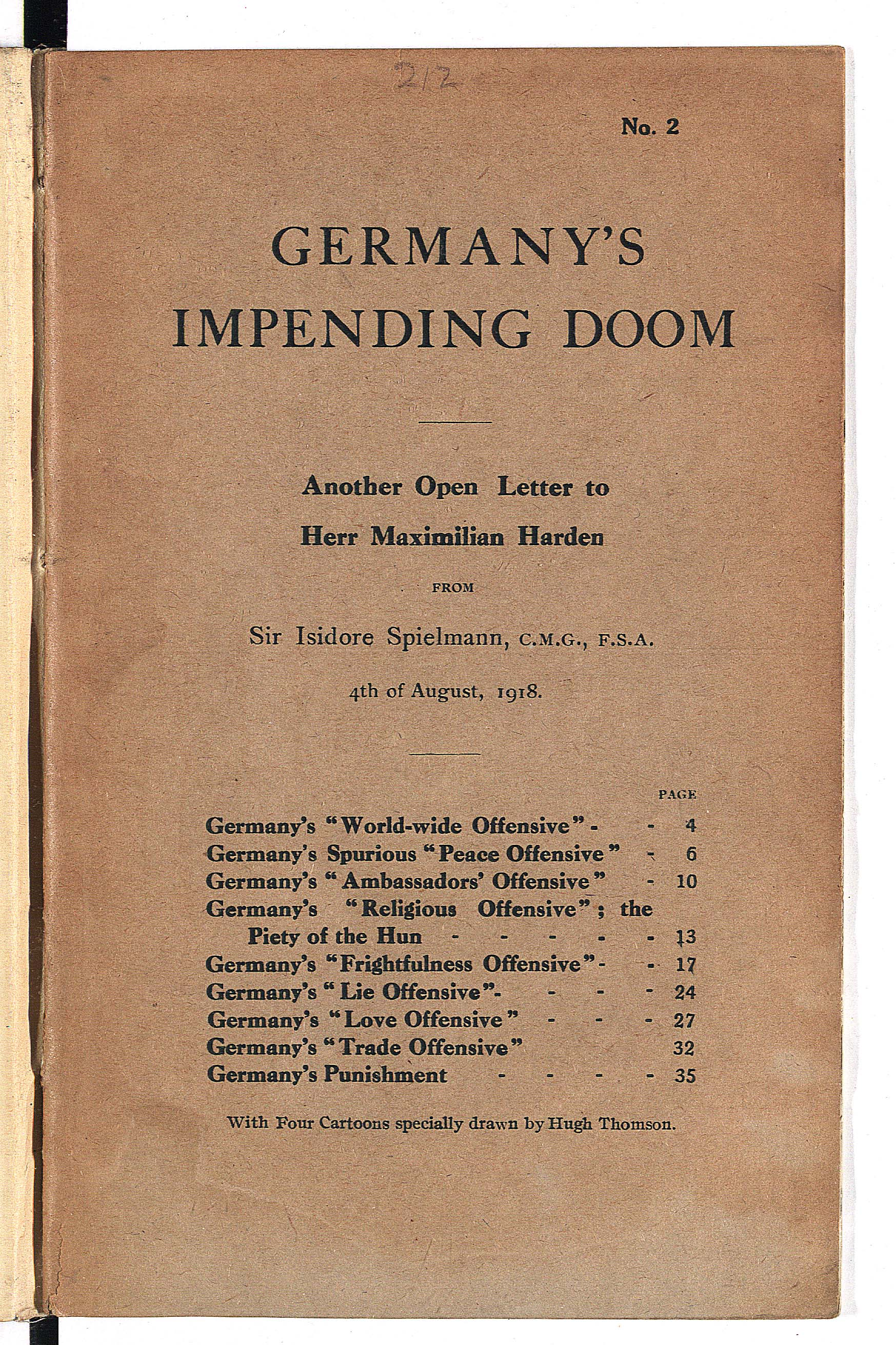 Germany's impending doom. Another open letter to Herr Maximillian Harden, with cartoons by Hugh Thompson. Letter written by Sir Isidore Spielmann
