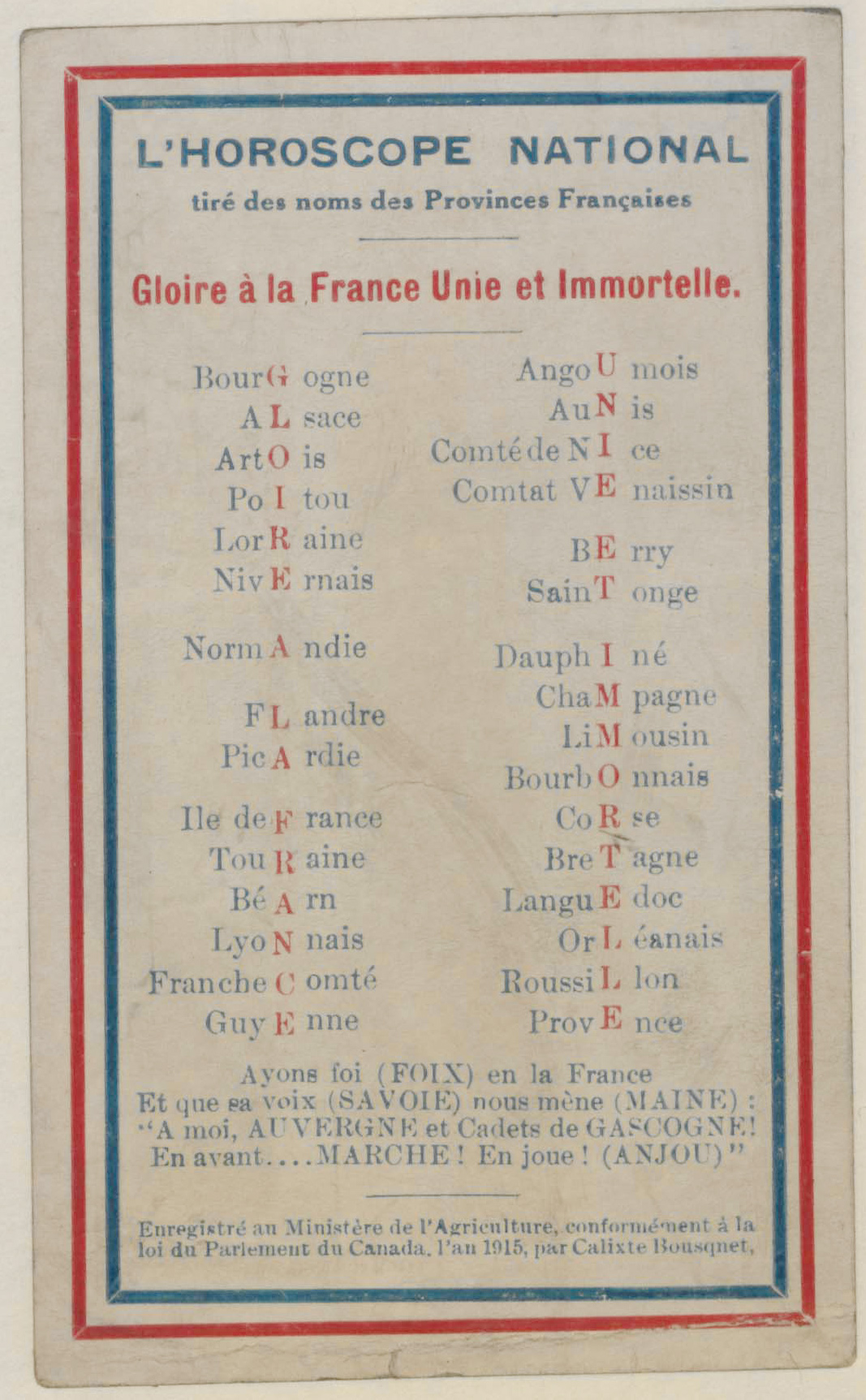 This Canadian postcard from 1915 lists areas of France in acrostic style, with the letters down the centre of each word spelling out 'Glorie à la France Unie et Immortelle' ('Glory to France, United and Immortal').