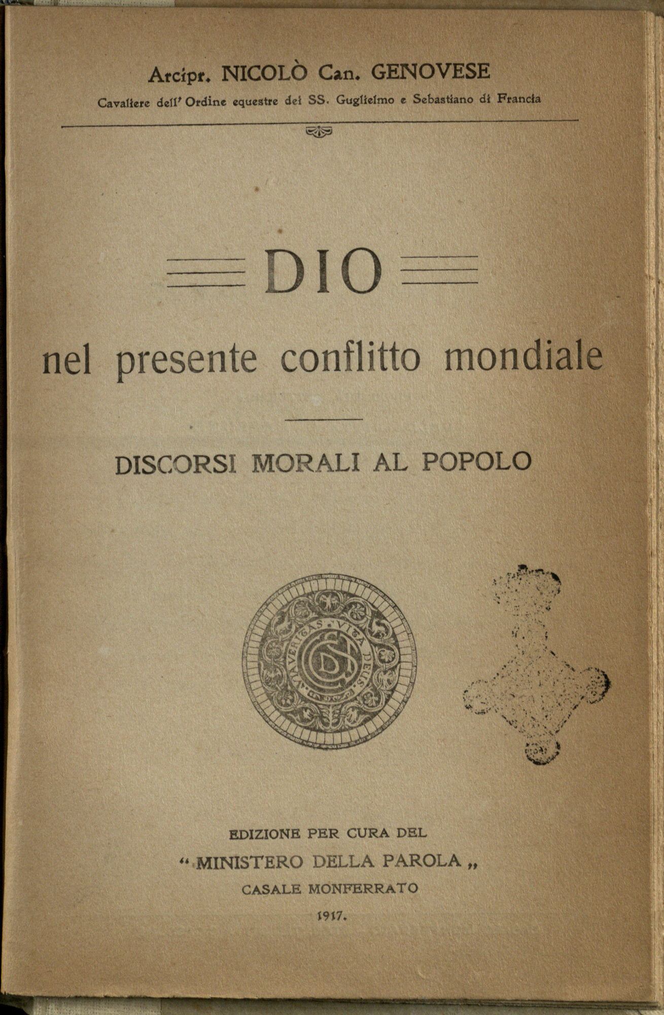 'God in the Present Conflict': Italian religious booklet, 1917. Italy's military chaplains wrote many booklets like these. Here, the author considers the war to be self-defence.