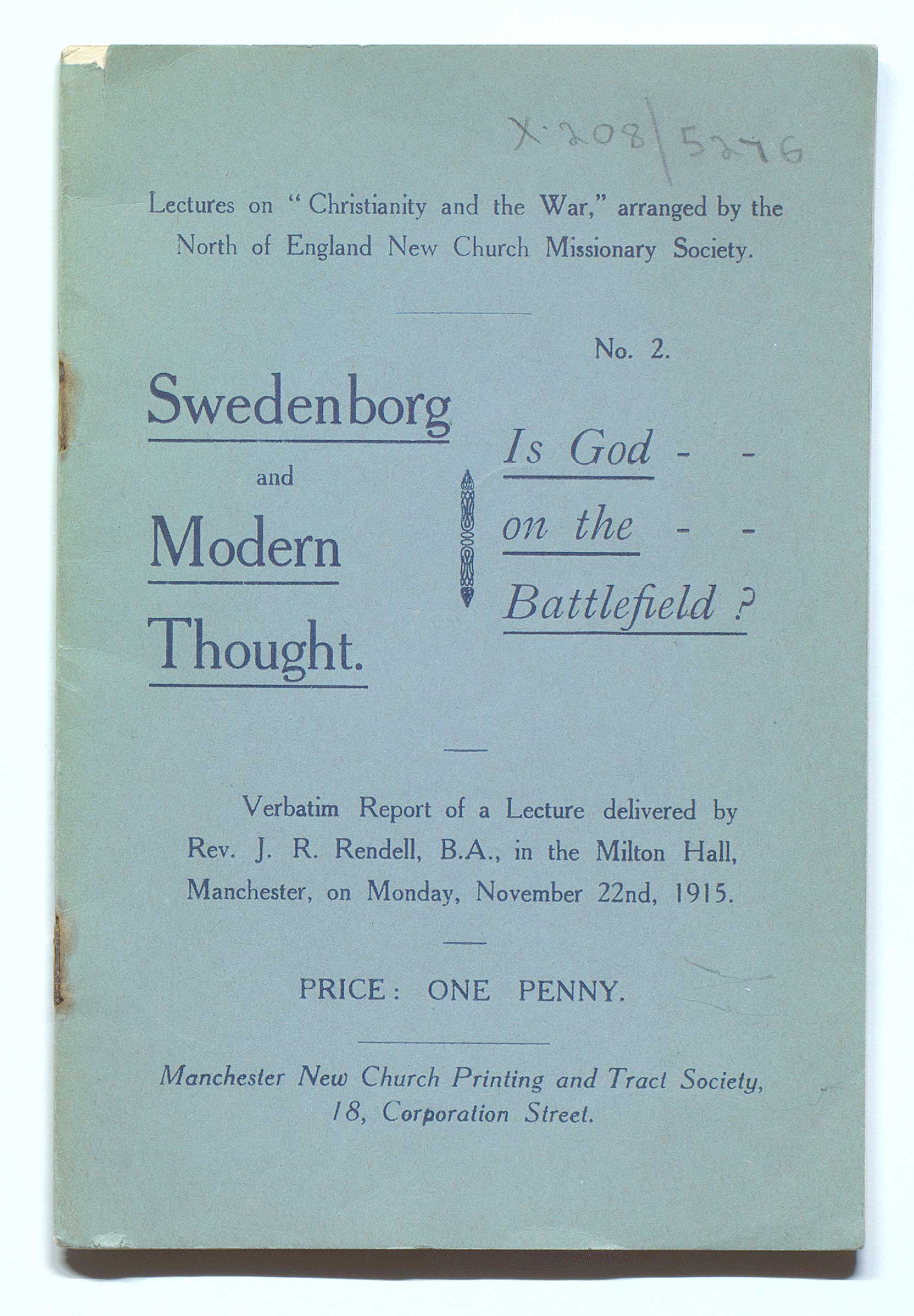 Is God on the Battlefield? Verbatim Report of a Lecture Delivered in the Milton Hall, Manchester, Monday, November 22nd, 1915.