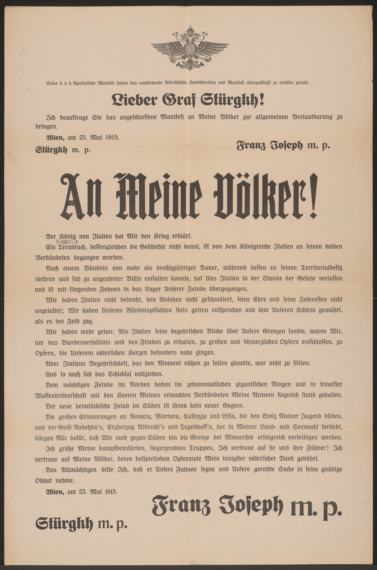 'The King of Italy has declared war on me': a proclamation from Emperor Franz Joseph I to the people of the Austro-Hungarian Empire, May 1915.