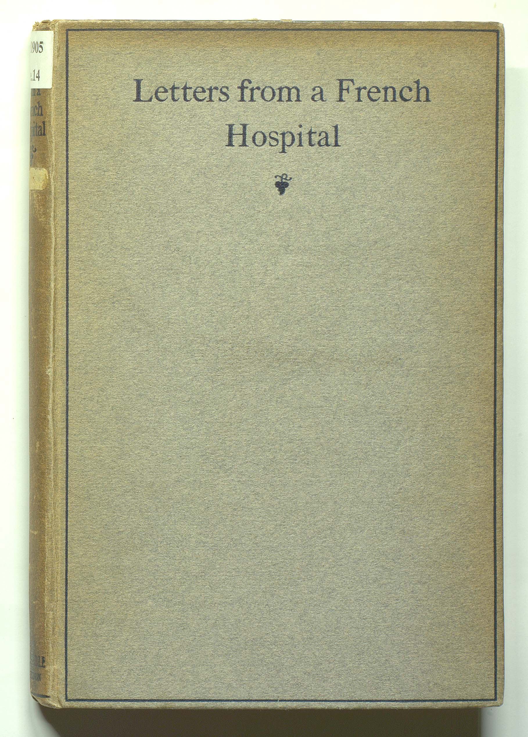 'Letters from a French Hospital' chronicles the experiences of a young English woman working in a hospital for Allied soldiers in France between July 1916 and September 1917.