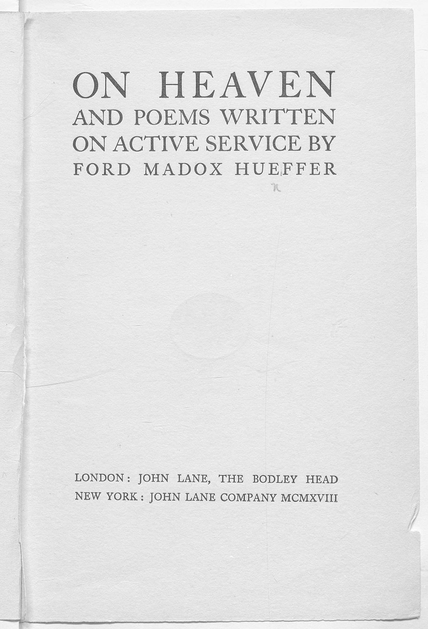 On Heaven and poems was a collection of poems written on active service by Ford Maddox Ford.