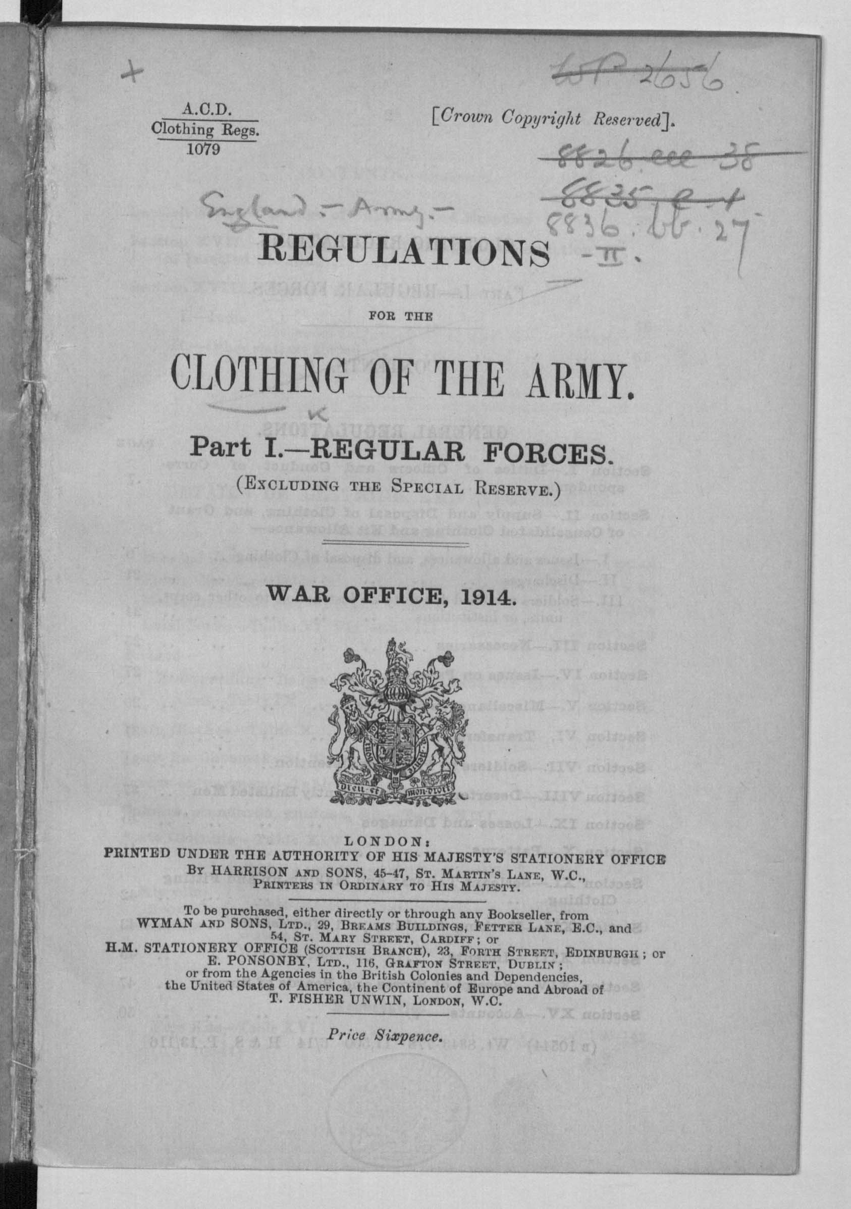 Regulations for the Clothing of the Army. Part I.-Regular Forces. Excluding the Special Reserve.