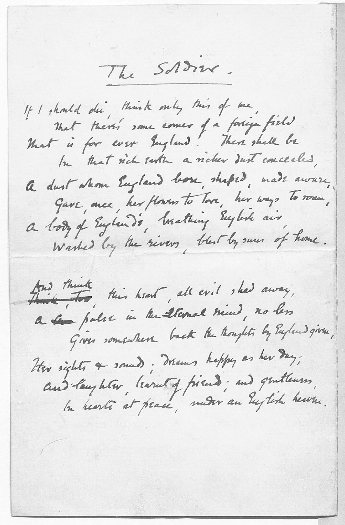 Rupert Brooke's The Soldier was one of the most famous poems written during the war.