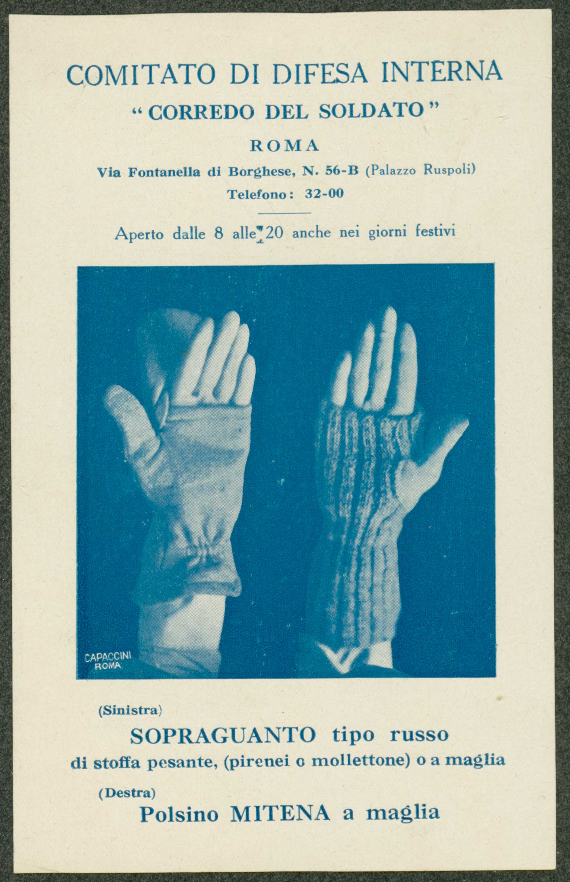 Russian-style overgloves made of heavy cloth and knitted mittens were part of a set of belongings every Italian soldier needed to take with him when he joined the army.