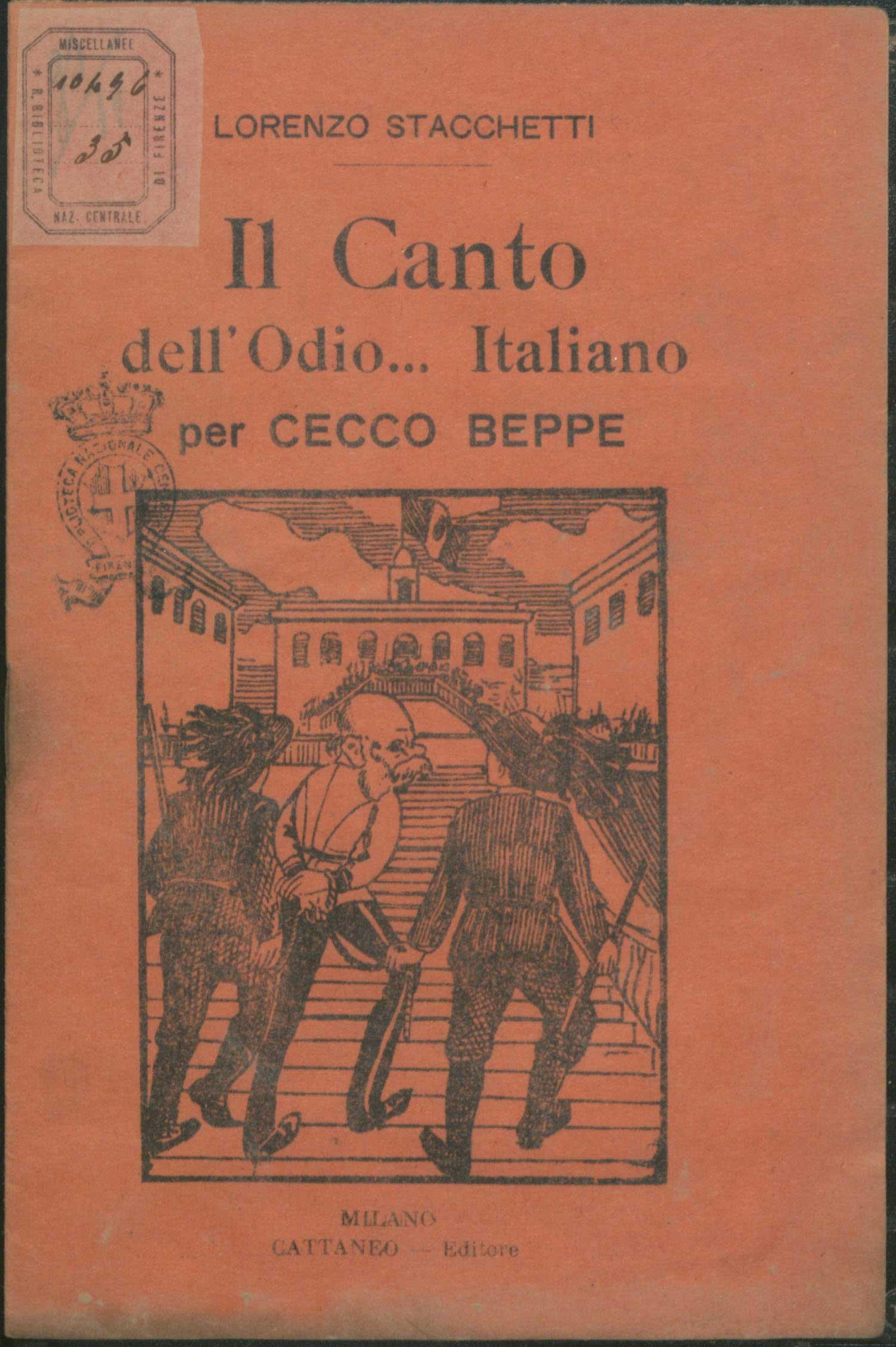 Songs of hate…Italian. For Franz Joseph