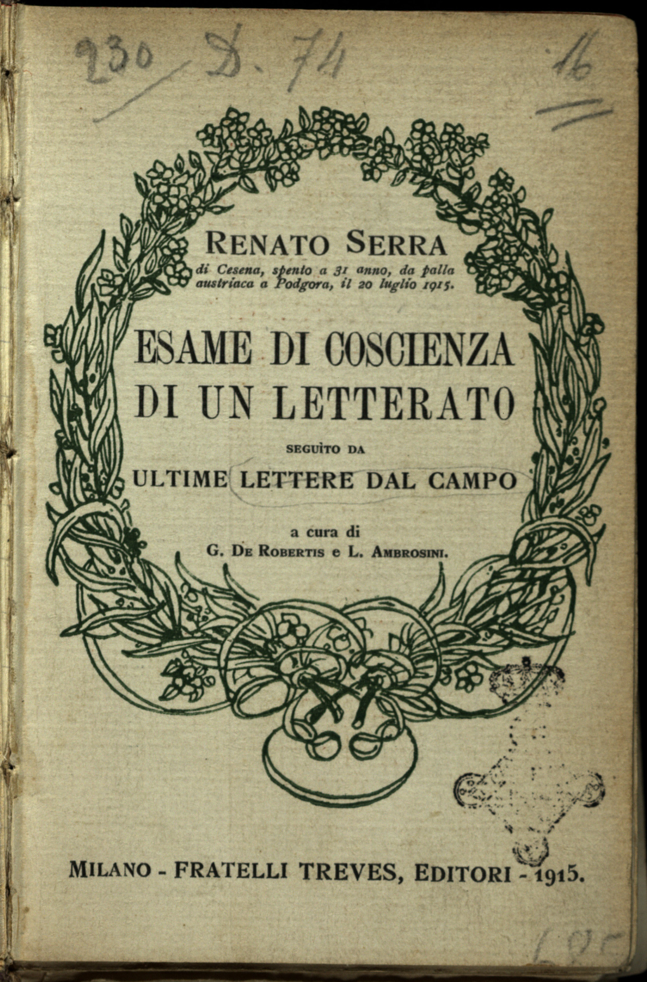 Examination of conscience of a man of letters, followed by the last letters from the field