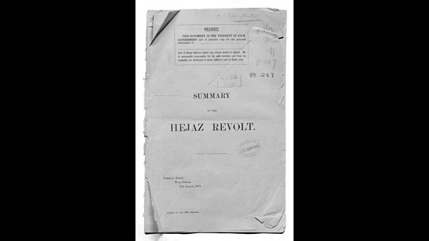 Summary of the Hejaz Revolt General Staff, War Office, 31 August 1918