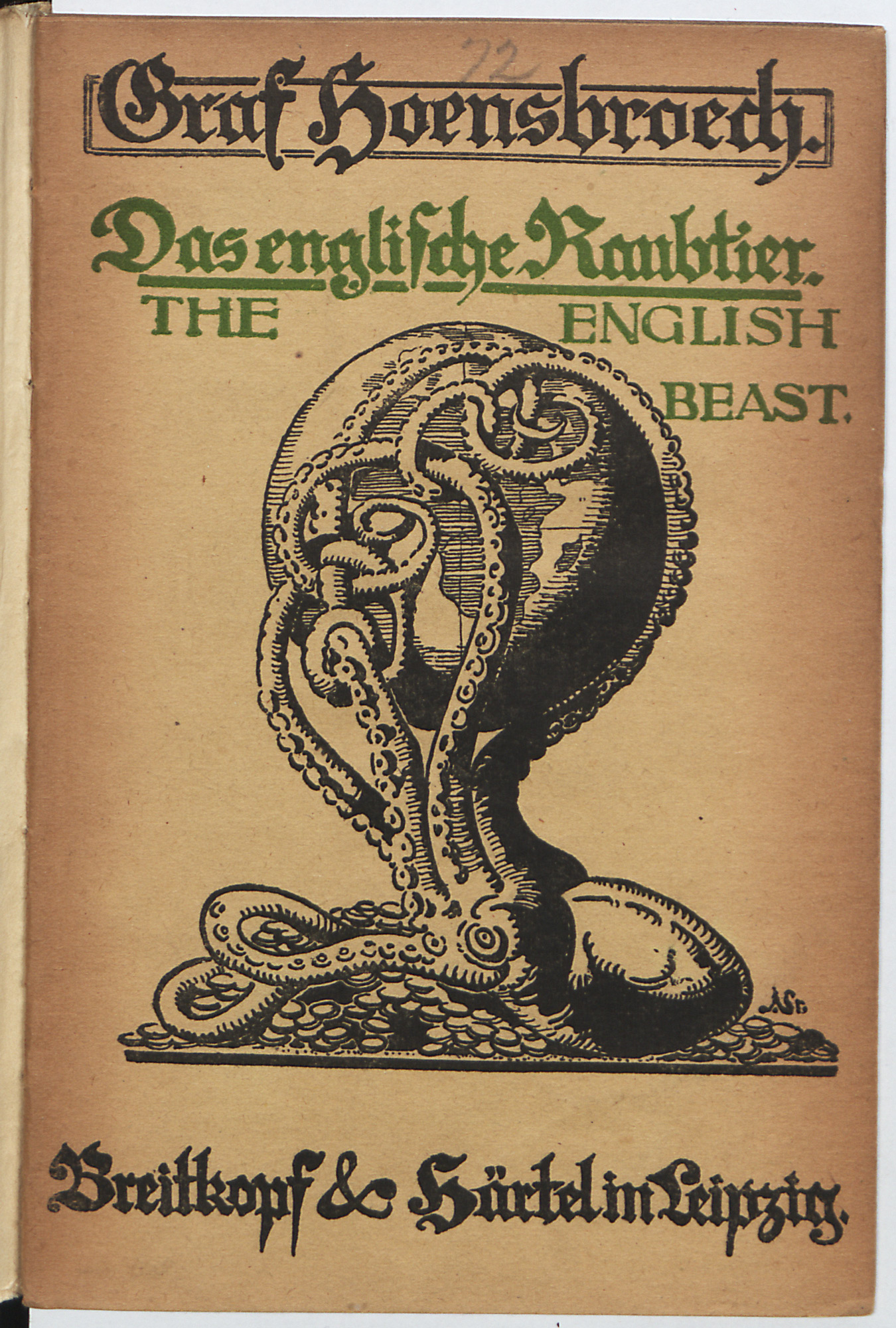 German propaganda pamphlet attacking 'the English beast' by depicting England as an octopus controlling the globe with its tentacles.