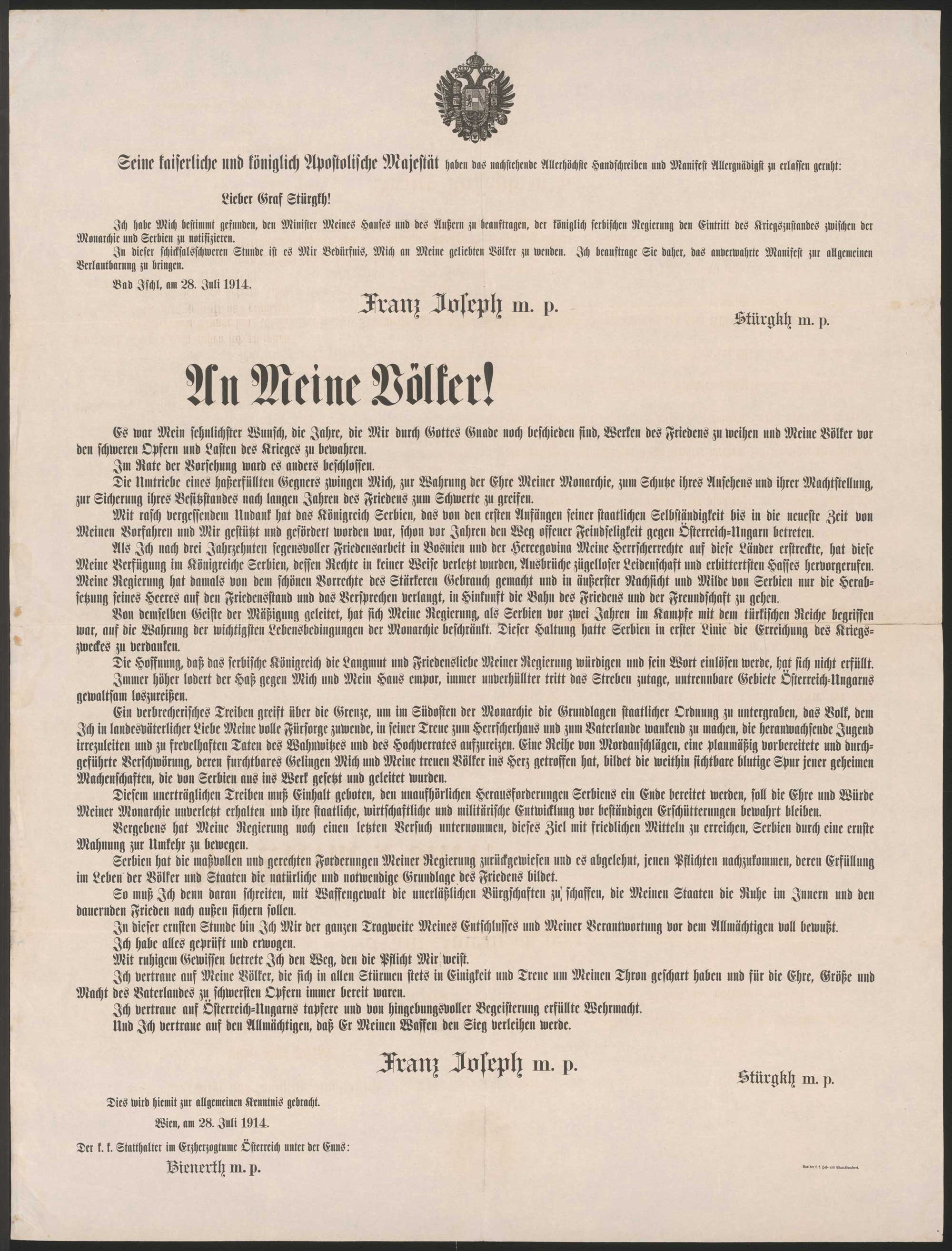 Emperor Franz Joseph I seeks understanding among 'His' population for the declaration of war. This major document was not only published in newspapers, but also through posters in all languages of the Danube monarchy.