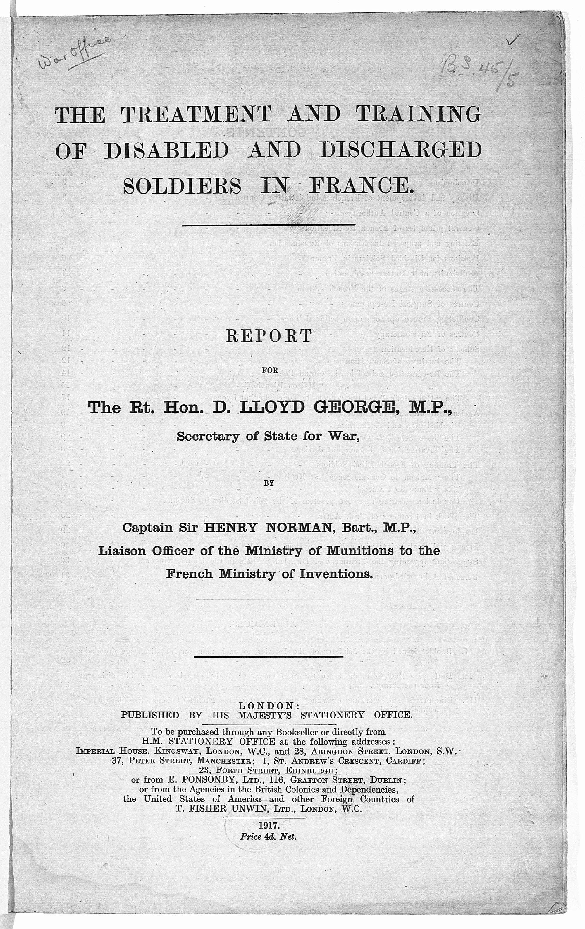 The treatment and training of disabled and discharged soldiers in France. Report ... by ... Sir Henry Norman