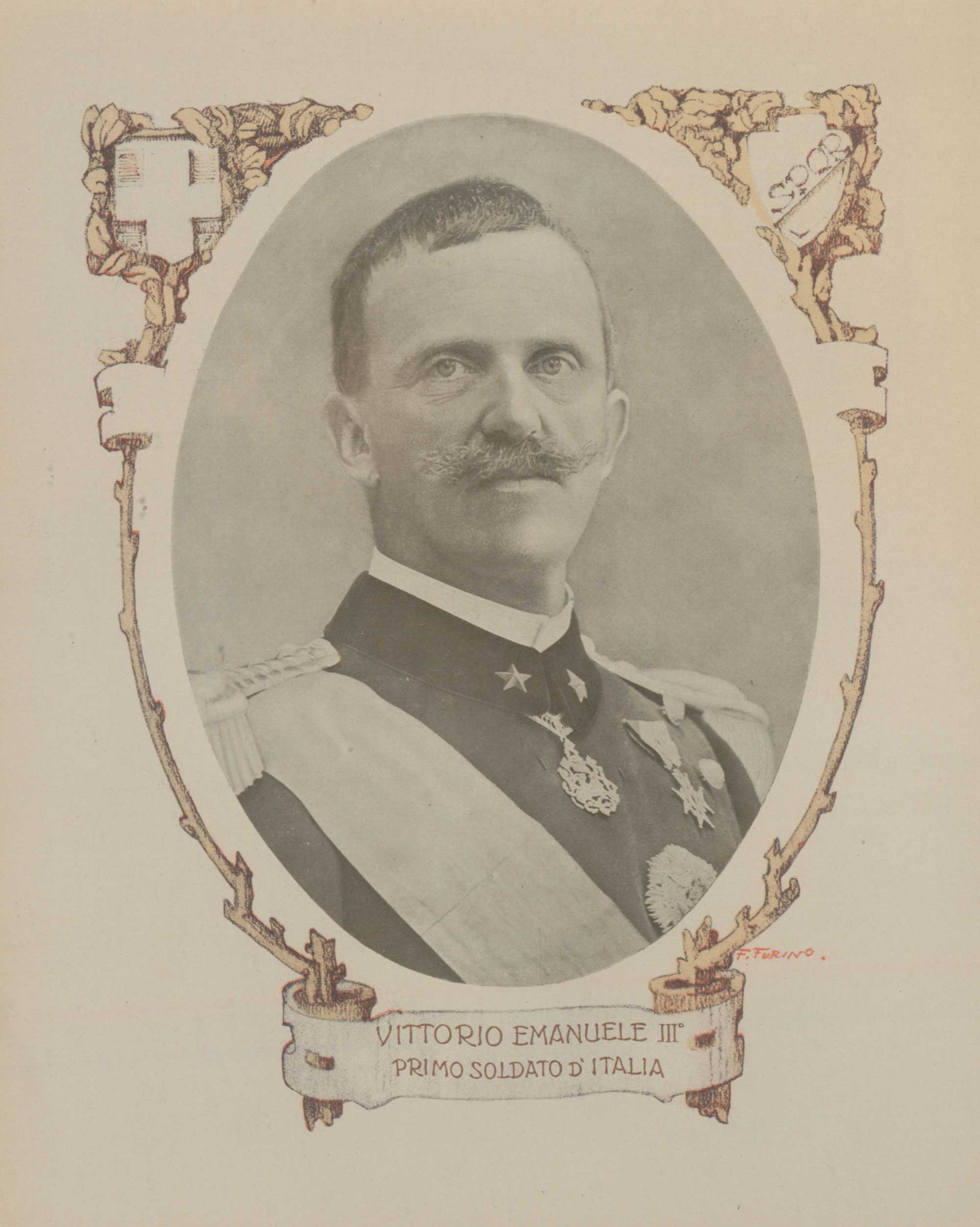 Vittorio Emanuele III. First soldier of Italy