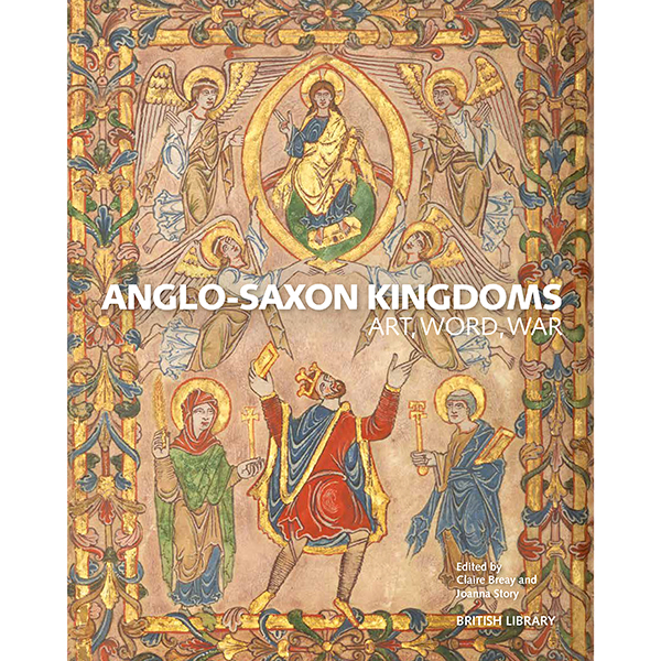 Anglo Saxon Kingdoms Hardback The British Library Shop