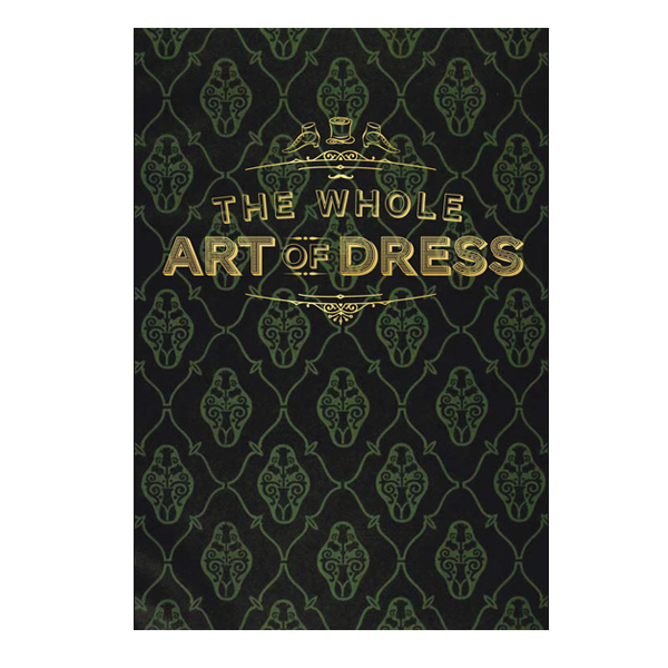 Whole art of dress