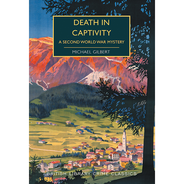 Death in Captivity: A Second World War Mystery