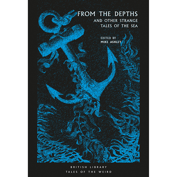 From the Depths and Other Strange Tales of the Sea
