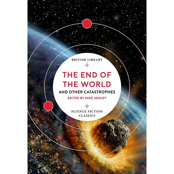 The End of the World and Other Catastrophes