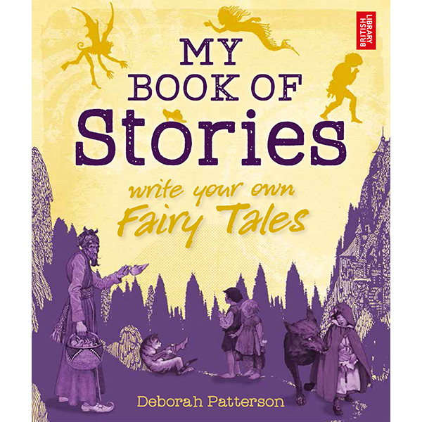 My Book of Stories: Fairy Tales