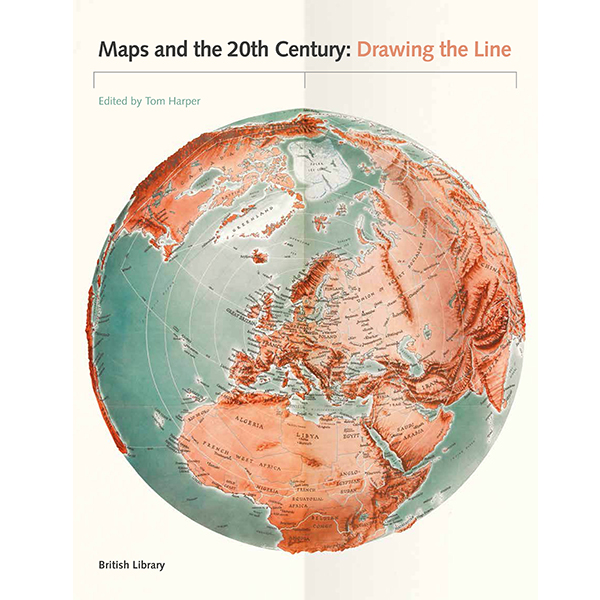 British Library Maps Maps and the 20th CenturyMaps and the 20th Century   The British  British Library Maps