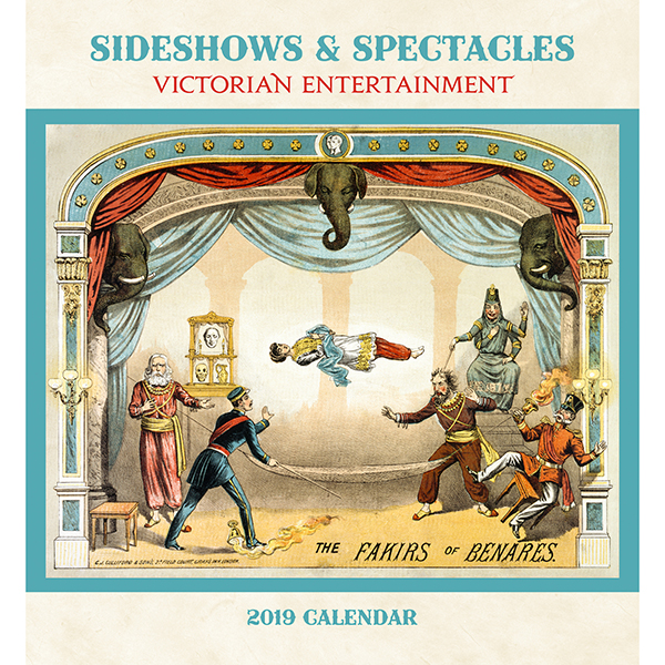 Sideshows and Spectacles 2019 Calendar