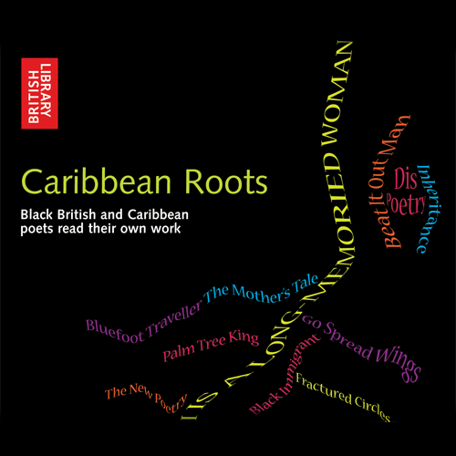 Caribbean Roots: Black British and Caribbean Poets