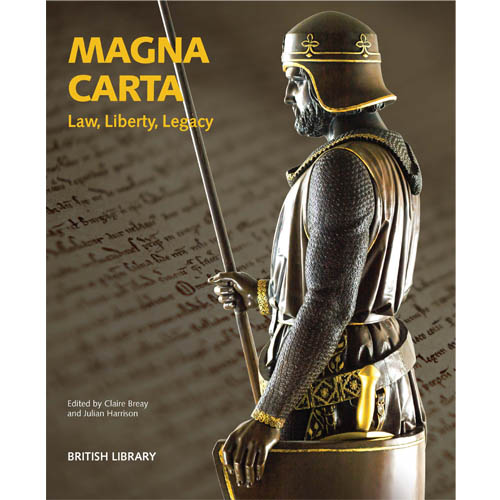 Magna Carta Law Liberty Legacy book