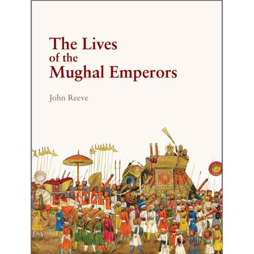 The Lives of the Mughal Emperors (paperback)