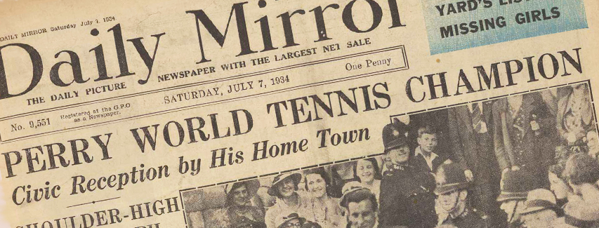 Daily Mirror headline from 7 July 1934, reporting on Fred Perry's Winbledon win