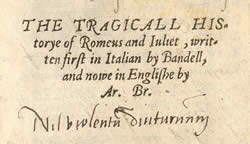 Titlepage. Arthur Brooke, The Tragicall Historye of Romeus and Juliet